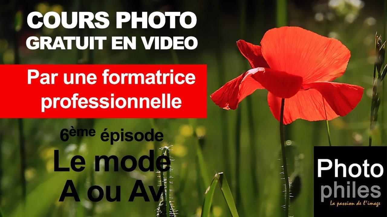 N°6 Cours sur la PHOTOGRAPHIE. Gérer la profondeur de champ avec le mode A ou Av
