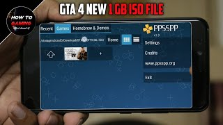 ||GTA 4 NEW 1 GB ISO FILE FOR PPSSPP EMULATOR||HOW TO DOWNLOAD REAL GTA 4 GAME IN ANDROID||