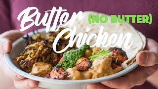 Can You Make Butter Chicken Curry With No Butter?! #spon