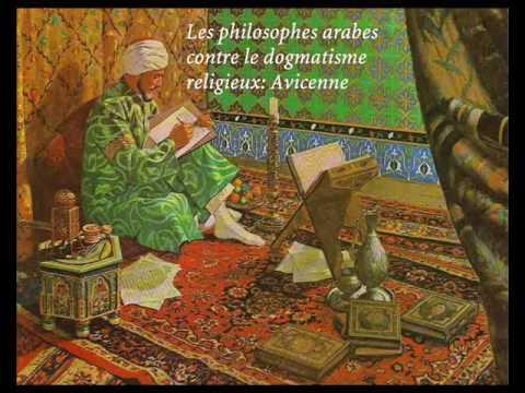 Les philosophes arabes contre le dogmatisme religieux - Avicenne