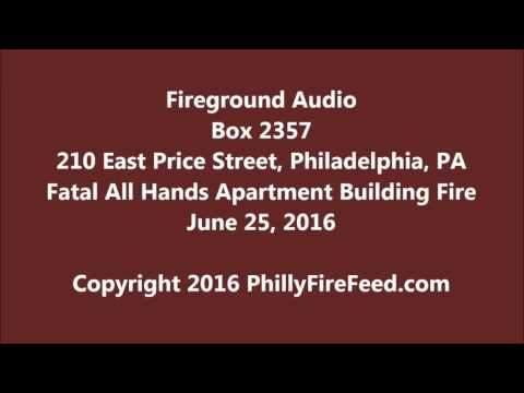 6-25-16, 210 E Price St, Philadelphia, PA, Fatal Apt Fire