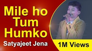 Mile Ho Tum Hum Ko Bade Naseebon Se - Satyajit Jena - Hindi Superhit