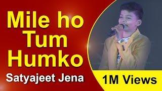 Mile Ho Tum Hum Ko Bade Naseebon Se | Live Cover FT Satyajeet Jena