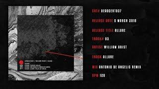 William Arist - Allure (Antonio De Angelis Remix) [DEADCERT037]