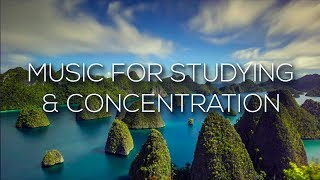 Music For Studying, Concentration & Memory   1 Hour of Relax Music 2019
