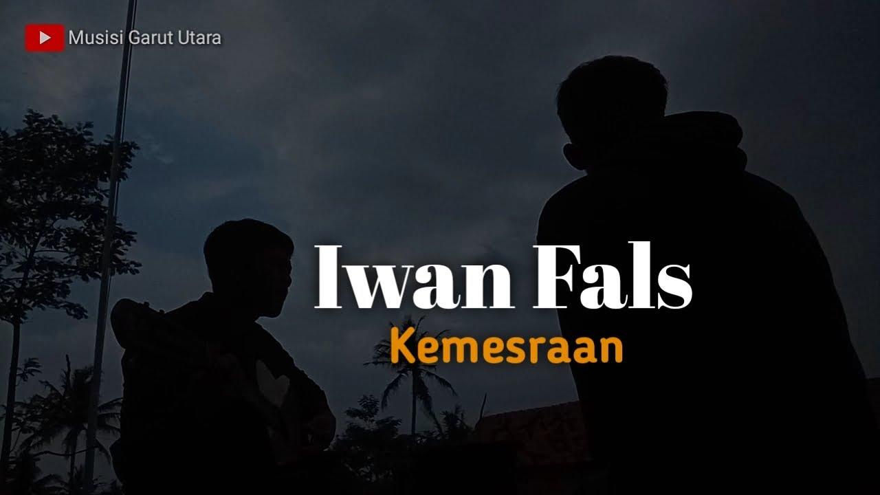 Iwan Fals Kemesraan Cover Denny Al Musisi Garut Utara Youtube