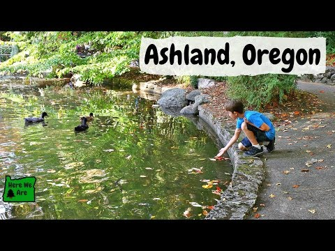 A Little Tour of Ashland, Oregon | Home of the Shakespeare Festival