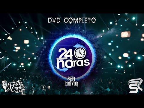 5º DVD 24 Horas (Completo) - Banda Som e Louvor