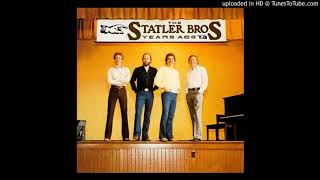 The Statler Brothers - Love Was All We Had YouTube Videos