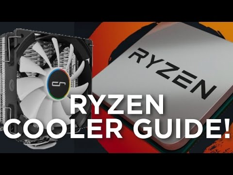 Ryzen - Cooler Guide!