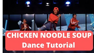 Learn the Chicken Noodle Soup Dance Tutorial By J-Hope and Becky G