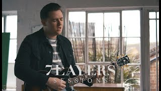 Declan J Donovan - Soul In Me - 7 Layers Sessions #112