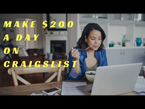 Make $200 A Day On CRAIGSLIST Easy Ways To Make Money Online FAST