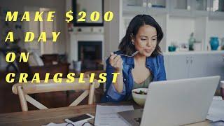 Make $200 A Day on CRAIGSLIST Easy ways To Make Money Online FAST