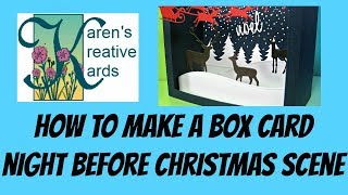 How To Make A Box Card Night Before Christmas Scene