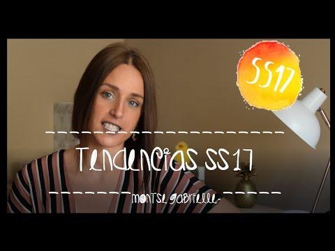TENDENCIAS PRIMAVERA/VERANO 2017 / TRENDS SS17