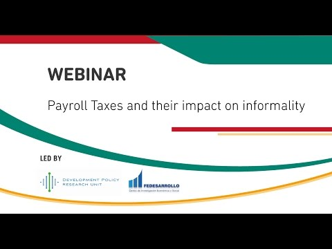 WEBINAR: Payroll taxes and their impact on informality