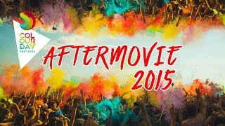 Colour Day Festival 2015 | Official Aftermovie
