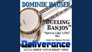 "Deliverance - ""Dueling Banjos"" - Squeal Like A Pig"" Mix"