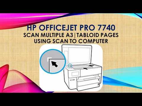 HP OfficeJet Pro 7740 Scan multiple pages using Scan to Computer