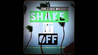 Secondhand Serenade Shake It Off
