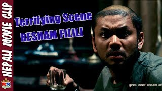 Terrifying Scene || RESHAM FILILI || NEPALI MOVIE CLIP || COMEDY CLIP