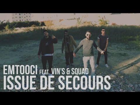 Youtube: Emtooci feat. Vin's & Squad – Issue De Secours (Prod. Axiom')