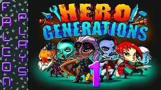 Hero Generations Gameplay - Planting My Seed - Let's Play - Ep 1