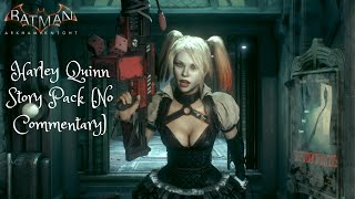Batman: Arkham Knight | Harley Quinn Story Pack Walkthrough | No Commentary