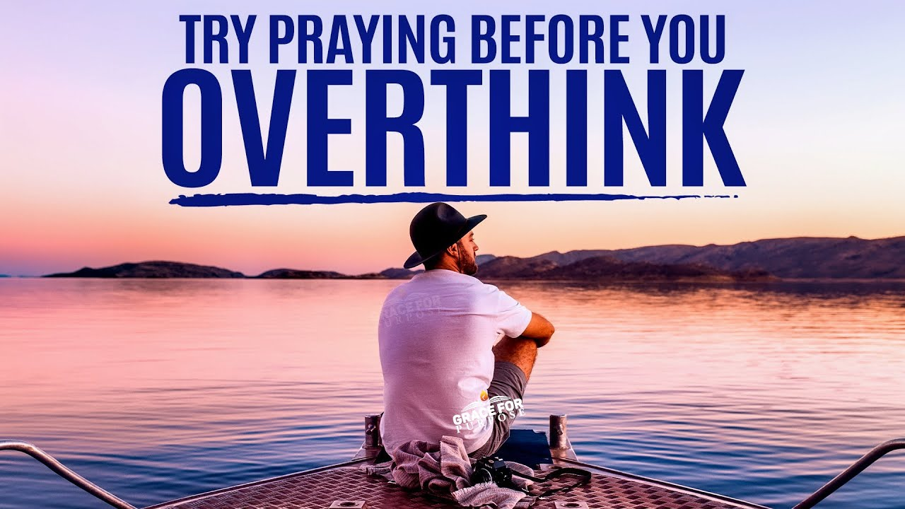 The Power Of Passionate Prayer | Instead Of Stressing About It, Pray About It