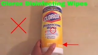 How To Use Clorox Disinfecting Wipes Review