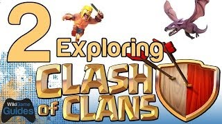 Exploring Clash of Clans Part 2 (Clash of Clans iPhone iPad Gameplay Let's Play) | WikiGameGuides