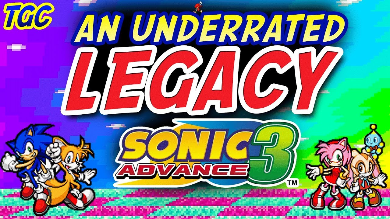 The Underrated LEGACY of Sonic Advance 3 | GEEK CRITIQUE