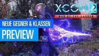 XCOM 2: War of the Chosen - Neue Gegner & neue Klassen / Gameplay