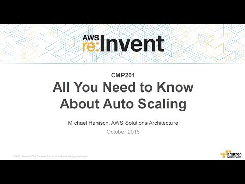 Autoscaling Your Applications with Amazon Web Services - AWS