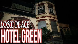 Lost Place : Hotel Green