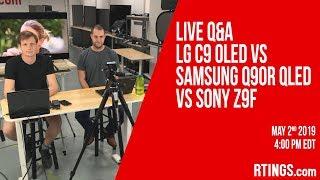 Live Q&A: LG C9 OLED vs Samsung Q90R QLED vs Sony Z9F - RTINGS.com