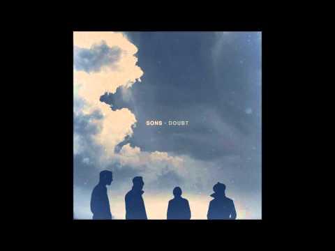 SONS - Doubt (With Lyrics)