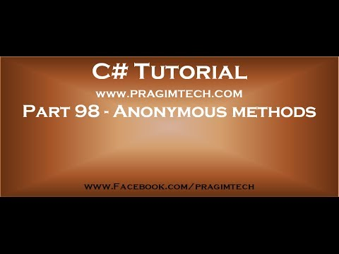 Part 98   Anonymous methods in c#
