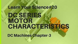 DC Series motor Characteristics   Learn Your Science#25