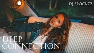 Deep House Music - Deep Connection Mix Volume1