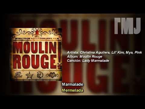 Letra Traducida Lady Marmalade de Christina Aguilera, Lil' Kim, Mya, Pink