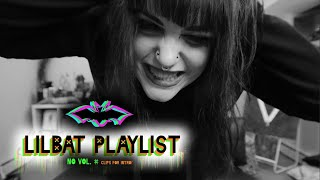 LiLBaT PlayList: No Vol. #