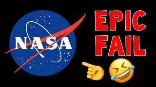 NASA EPIC FAIL
