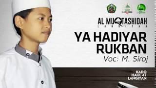 Video 2. Al Muqtashidah - Ya Hadiyar Rukban Voc. M. Siroj (New) download MP3, 3GP, MP4, WEBM, AVI, FLV Oktober 2018