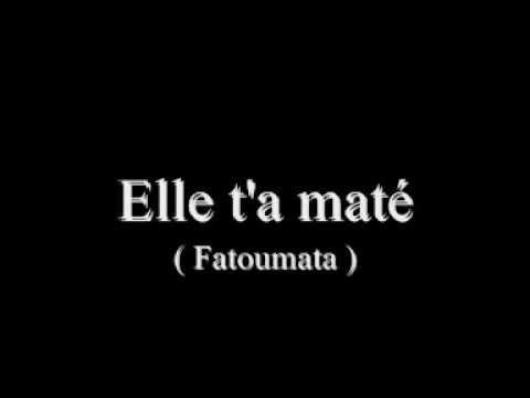 Keen'V : Elle t'a maté , ♫  Fatoumata. ♫