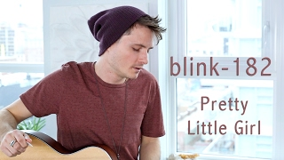Pretty Little Girl - Blink 182 (Acoustic) Cover | Glen Gustard