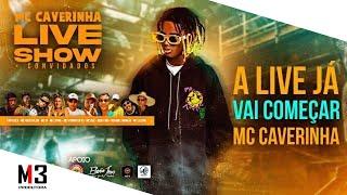 MC CAVERINHA - (LIVE BENEFICENTE)