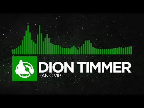 [Hands Up] - Dion Timmer - Panic VIP [Free Download]