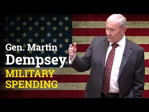 Does the military need more funding and how should they spend it? | General Martin Dempsey